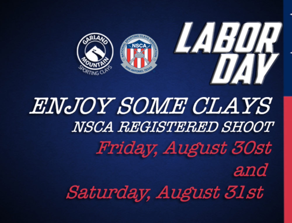 LABOR DAY, ENJOY SOME CLAYS – NSCA SHOOT